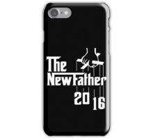 The New Father 2016 iPhone Case/Skin