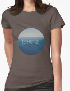 Let's get lost Womens Fitted T-Shirt