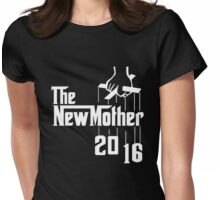 The New Mother 2016 Womens Fitted T-Shirt