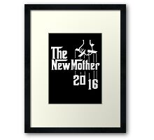 The New Mother 2016 Framed Print