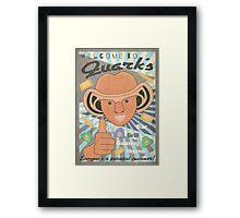 Quark's Framed Print