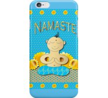 Namaste little one iPhone Case/Skin
