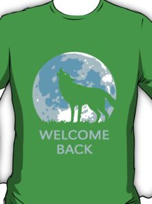 Welcome Back (Wolf) T-Shirt