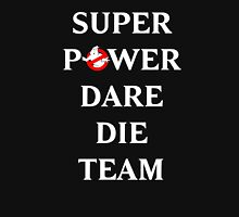 Super Power Dare Die Team! (GBusters China Title) Unisex T-Shirt