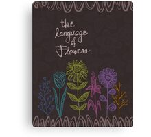 The Language of Flowers Canvas Print