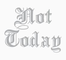 Not Today One Piece - Long Sleeve