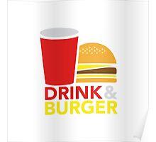 Drink & Burger Poster