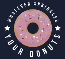 Whatever Sprinkles Your Donuts T Shirt Kids Tee