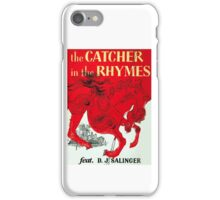The Catcher in the Rhymes (feat. D.J. Salinger) iPhone Case/Skin