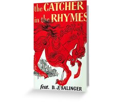 The Catcher in the Rhymes (feat. D.J. Salinger) Greeting Card