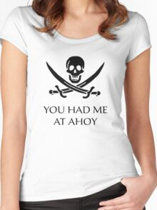You Had Me At Ahoy Women's Fitted Scoop T-Shirt