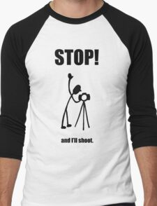 "Photographer ""STOP! - And I'll Shoot"" Cartoon Men's Baseball ¾ T-Shirt"