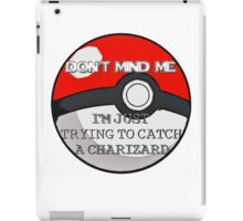 Don't Mind Me! iPad Case/Skin