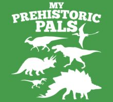 My Prehistoric Pals awesome kids dinosaurs funny t-shirt Kids Tee
