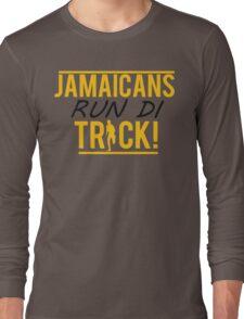 Jamaicans Run Di Track Long Sleeve T-Shirt