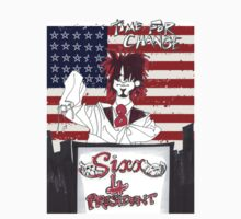 Sixx 4 President - Time For Change by MatFall