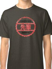 senpai certified Classic T-Shirt
