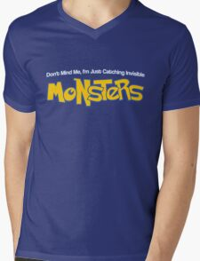 Dont Mind Me, Im Just Catching Invisible MONSTERS Mens V-Neck T-Shirt