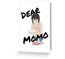 """Dear Momo"" - A Letter To Momo Greeting Card"