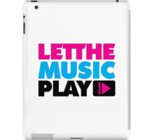 Let The Music Play Quote iPad Case/Skin