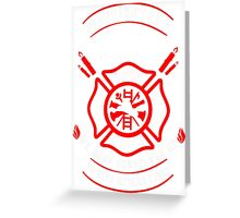 Firefighters are like candles Greeting Card