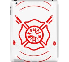 Firefighters are like candles iPad Case/Skin