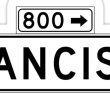 Francisco St., San Francisco Street Sign, USA Sticker