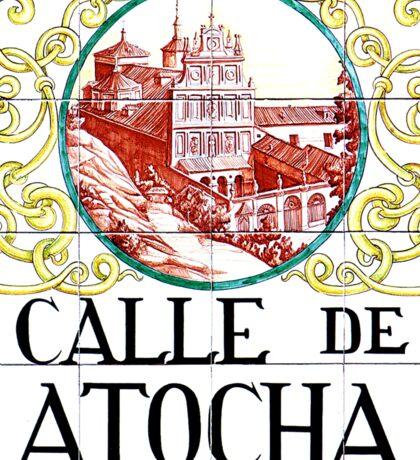 Calle de Atocha, Madrid Street Sign, Spain Sticker