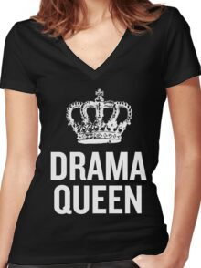 Drama Queen (White 2) Women's Fitted V-Neck T-Shirt