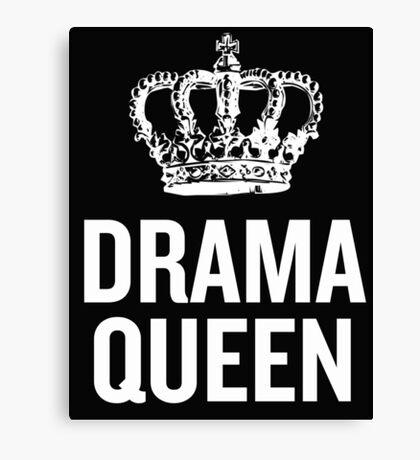 Drama Queen (White 2) Canvas Print