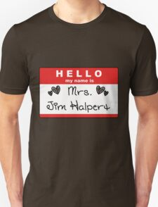 Mrs. Jim Halpert Unisex T-Shirt