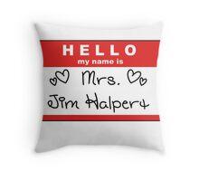 Mrs. Jim Halpert Throw Pillow