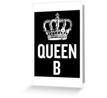 Queen B (White) Greeting Card