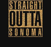 STRAIGHT OUTTA SONOMA Classic T-Shirt