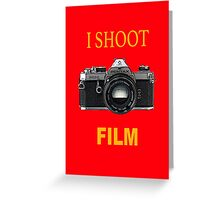 I Shoot Film Greeting Card