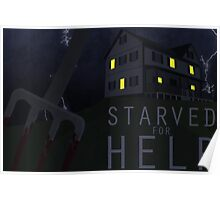 Starved For Help Poster
