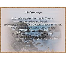 Third Step 12 Step Prayer Photographic Print