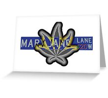 Mary Jane Lane - 420 Greeting Card