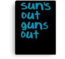 Sun's Out Guns Out - 22 Jump Street Canvas Print