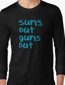 Sun's Out Guns Out - 22 Jump Street Long Sleeve T-Shirt