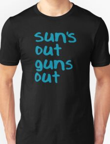 Sun's Out Guns Out - 22 Jump Street Unisex T-Shirt