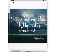 Be True, Be Brave, Stand iPad Case/Skin