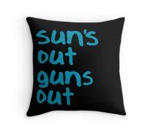 Sun's Out Guns Out - 22 Jump Street Throw Pillow
