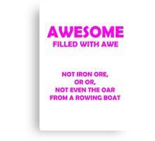 Awsome - full of awe (Pink) Canvas Print