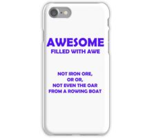 Awesome - filled with awe (Blue) iPhone Case/Skin