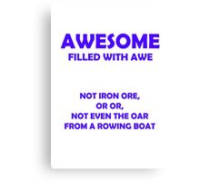Awesome - filled with awe (Blue) Canvas Print