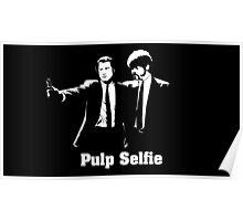Pulp Selfie Poster
