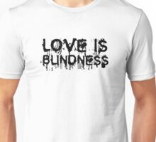 Love Is Blindness U2 Jack White Song Lyrics Unisex T-Shirt