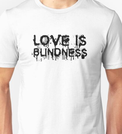 Love Is Blindness U2 Jack White Song Lyrics Unisex T-Shirt