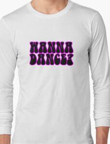 Wanna Dance 80s 70s Retro Disco Neon Music Long Sleeve T-Shirt